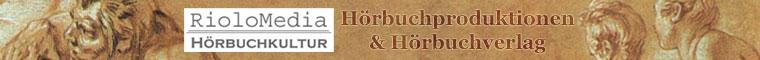 RioloMedia - Hörbuchkultur: Hörbucher aus Philosophie und Literatur